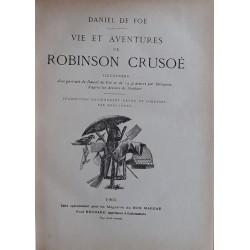 Daniel De Foë - Vie et aventures de Robinson Crusoé