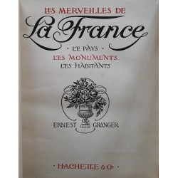 Ernest Granger - Les merveilles de la France