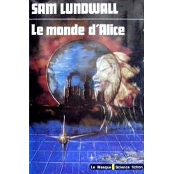 Sam Lundwall - Le monde d'Alice