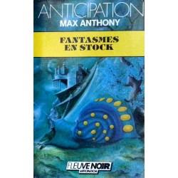 Max Anthony - Fantasmes en stock