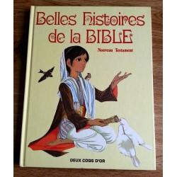 Belles histoires de la Bible : Nouveau Testament