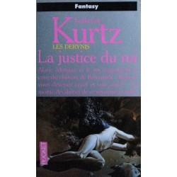 Katherine Kurtz - Les Derynis : La justice du roi