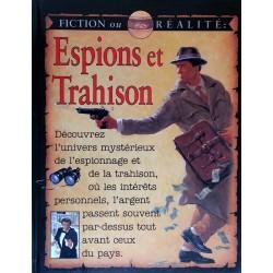 Fiction ou réalité : Espions et trahison