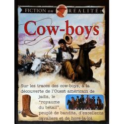 Fiction ou réalité : Cow-boys