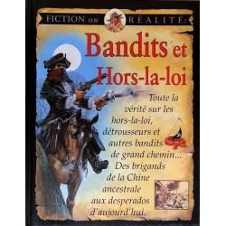Fiction ou réalité : Bandits et hors-la-loi