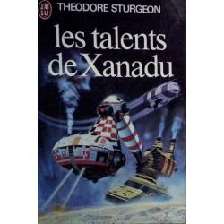 Theodore Sturgeon - Les talents de Xanadu