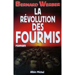 Bernard Werber - La révolution des fourmis