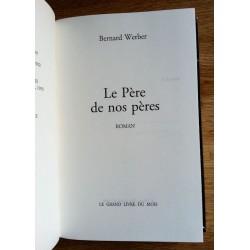 Bernard Werber - Le père de nos pères