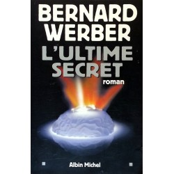 Bernard Werber - L'ultime secret