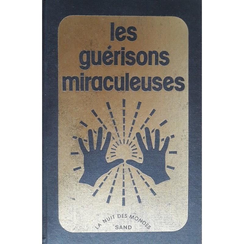 Les guérisons miraculeuses