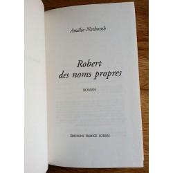 Amélie Nothomb - Robert des noms propres