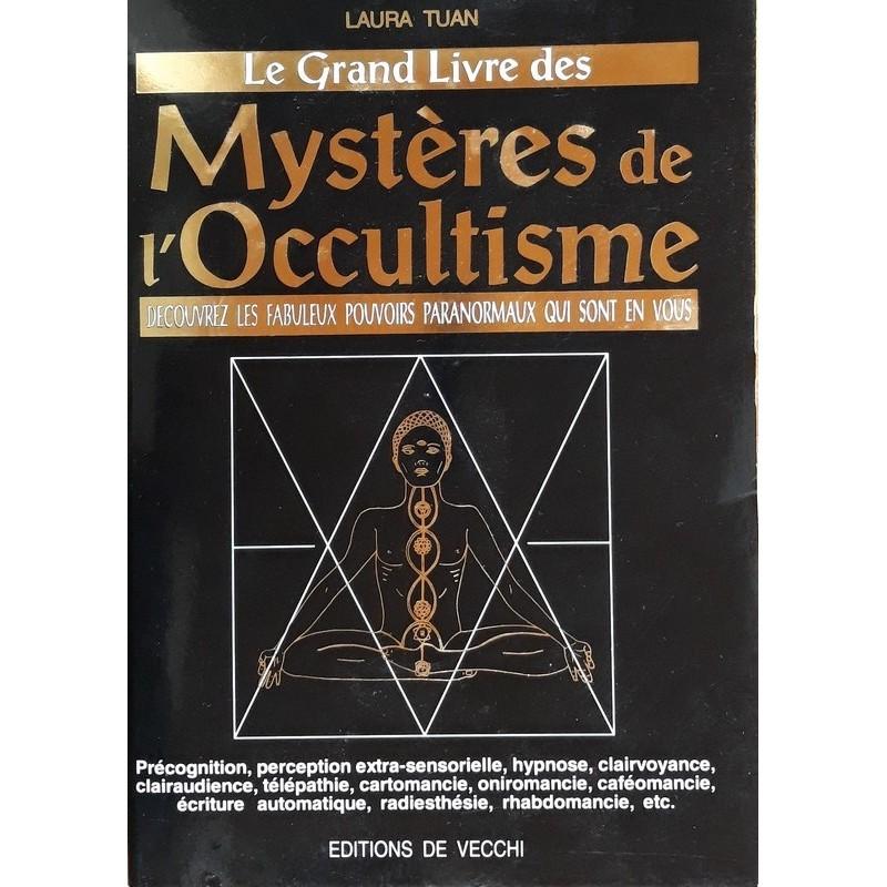 Laura Tuan - Le grand livre des mystères de l'occultisme