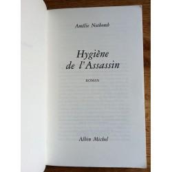 Amélie Nothomb - Hygiène de l'assassin