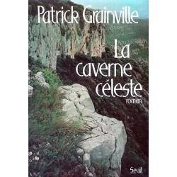 Patrick Grainville - La caverne céleste