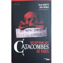 Xavier Ramette, Gilles Thomas & Xavier Niel - Inscriptions des catacombes de Paris