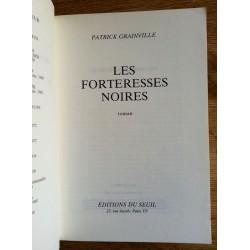 Patrick Grainville - Les forteresses noires