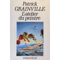 Patrick Grainville - L'atelier du peintre