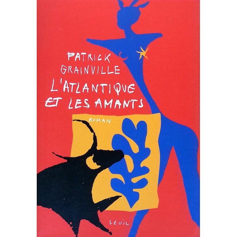 Patrick Grainville - L'Atlantique et les amants
