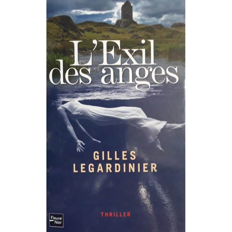 Gilles Legardinier - L'exil des anges