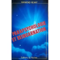 Raymond Réant - Parapsychologie et réincarnation