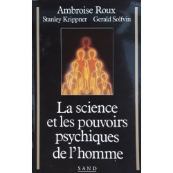 Ambroise Roux - La science et les pouvoirs psychiques de l'homme