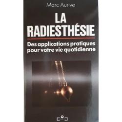 Marc Aurive - La radiesthésie