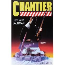 Richard Bachman - Chantier