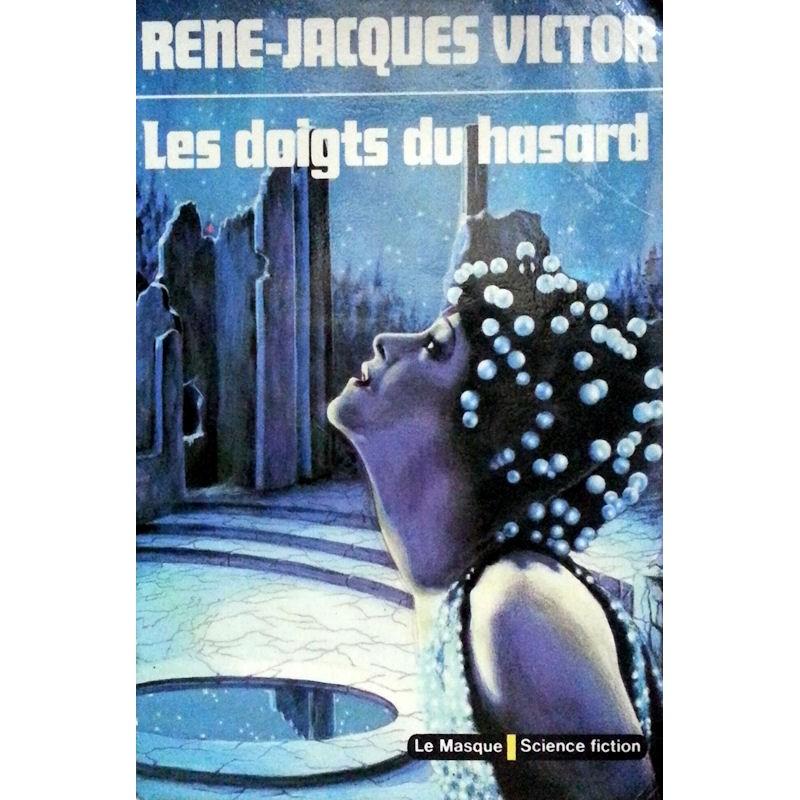 René-Jacques Victor - Les doigts du hasard