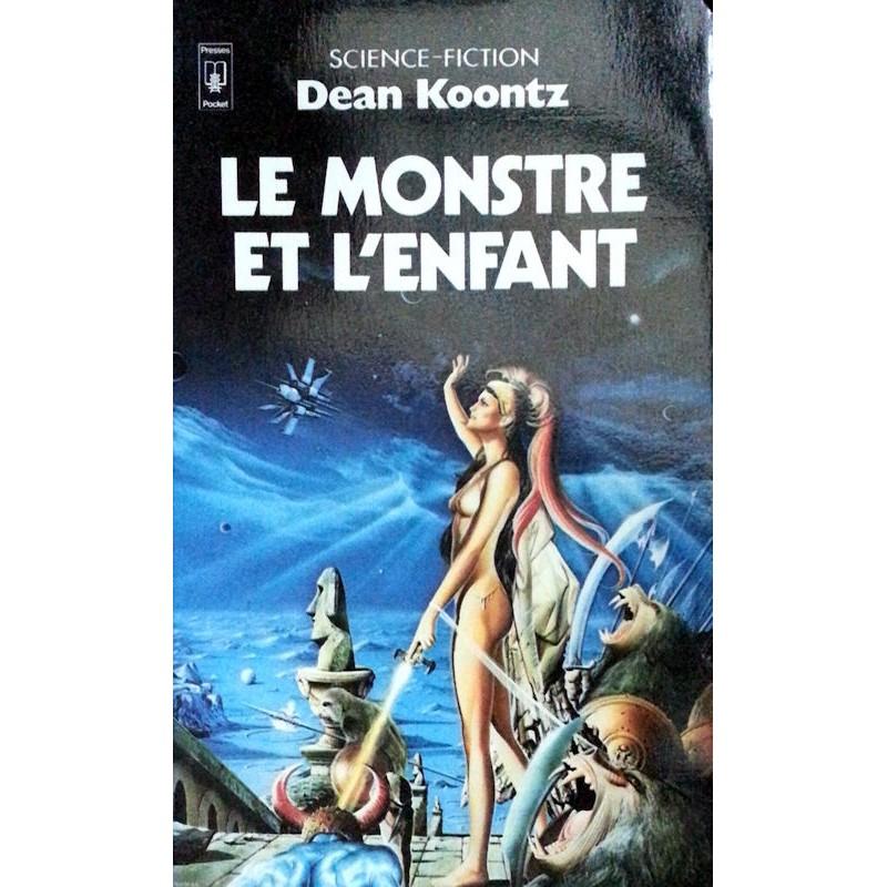 Dean Koontz - Le monstre et l'enfant