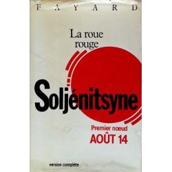 Alexandre Soljénitsyne - La roue rouge