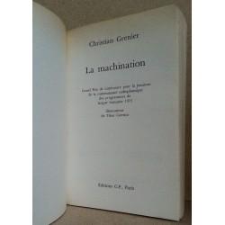Christian Grenier - La machination