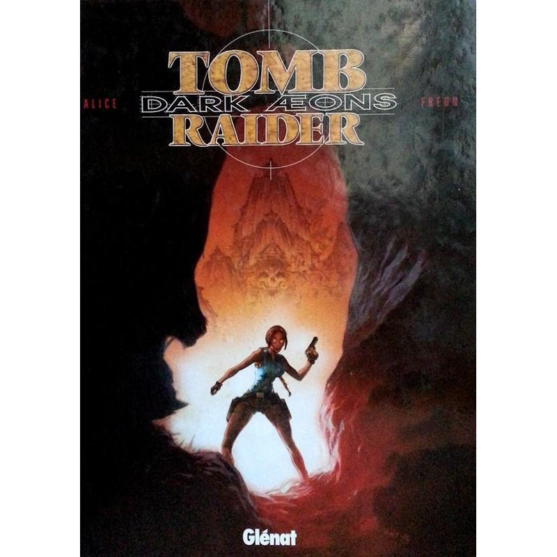 Alex Alice et Patrick Fréon - Tomb Raider : Dark Æons