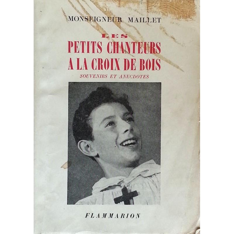 Monseigneur F. Maillet - Les petits chanteurs à la croix de bois