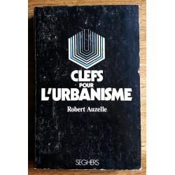 Robert Auzelle - Clefs pour l'urbanisme