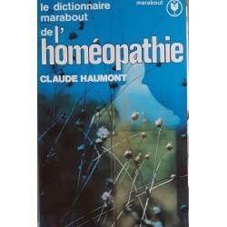 Claude Haumont - Le dictionnaire Marabout de l'homéopathie