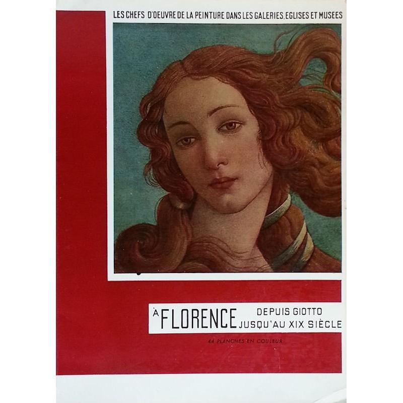 Les chefs-d'œuvre de la peinture à Florence