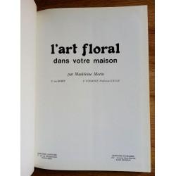 Madeleine Morin - L'art floral dans votre maison