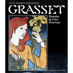 Anne Murray-Robertson - Grasset - Pionnier de l'Art Nouveau