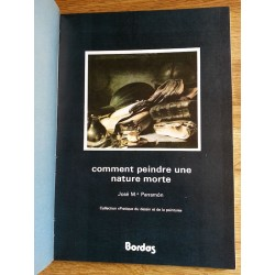José Maria Parramón - Comment peindre une nature morte