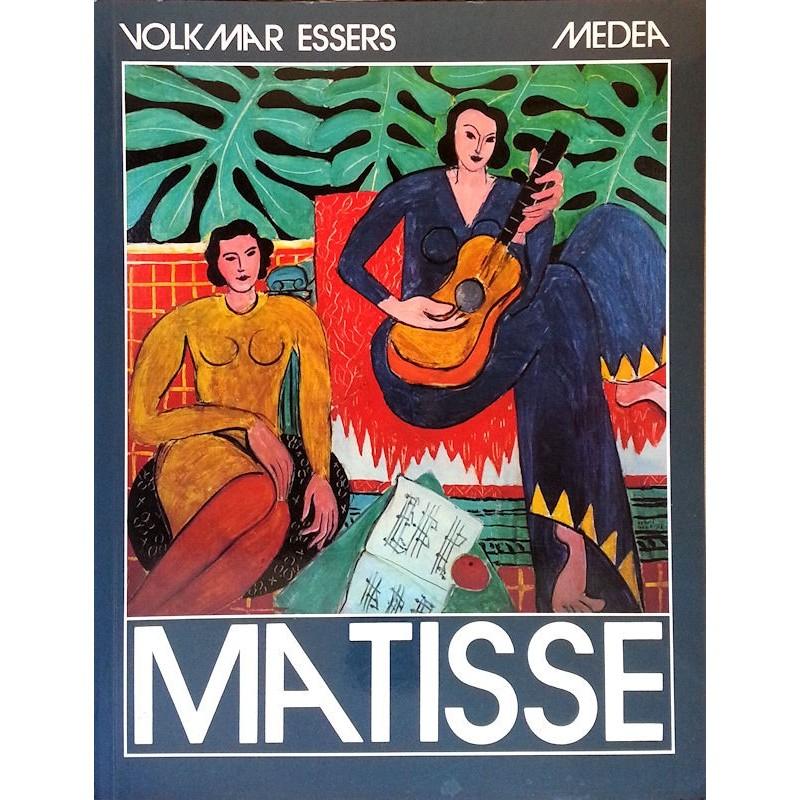 Volkmar Essers - Henri Matisse (1869-1954) : Maître de la couleur