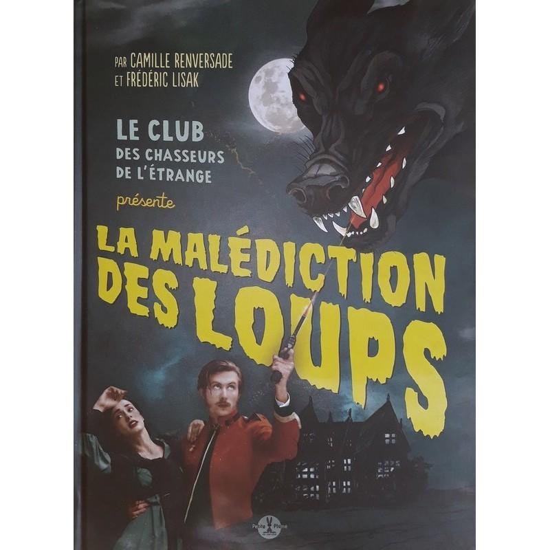 Camille Renversade & Frédéric Lisak - La malédiction des loups