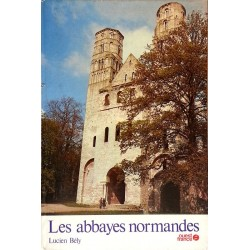 Lucien Bély - Les abbayes normandes