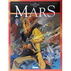 Cothias & Parras - Le lièvre sur Mars, Tome 4