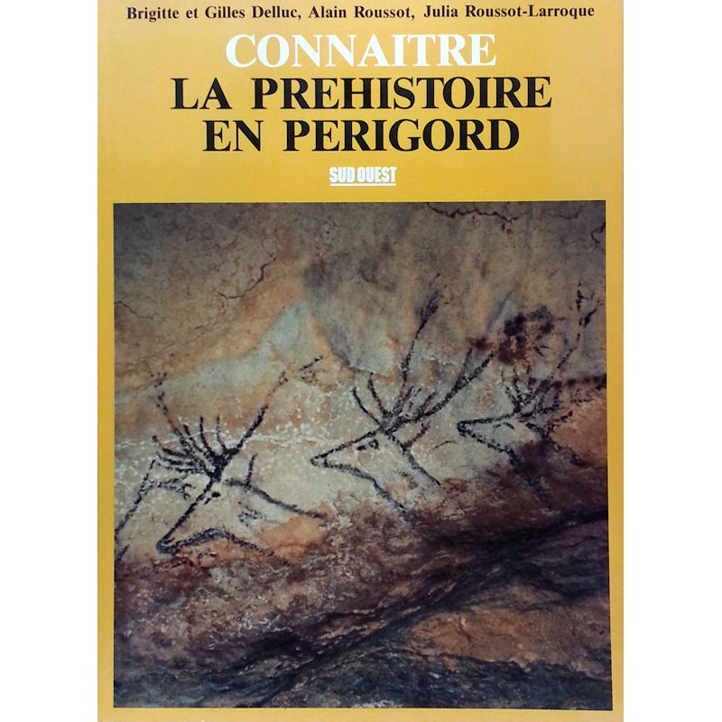 Connaître la préhistoire en Périgord