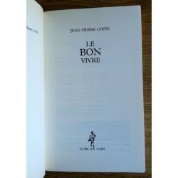 Jean-Pierre Coffe - Le bon vivre