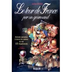 Jean-François Decraene - Le tour de France par un gourmand