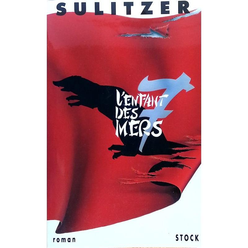 Paul-Loup Sulitzer - L'enfant des sept mers