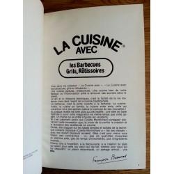 Françoise Bernard - La cuisine avec les barbecues, grils et rôtissoires