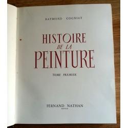 Raymond Cogniat - Histoire de la peinture, Tome 1