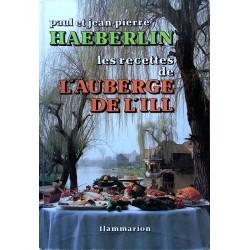 Paul & Jean-Pierre Haeberlin - Les recettes de l'Auberge de l'Ill